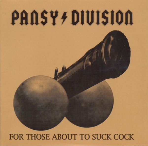 Pansy Division For Those About To Suck Cock... We Salute You EP